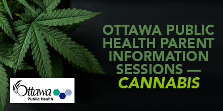 Cannabis parent information sessions –April 26 & May 3