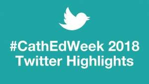 """Teal background with white Twitter logo and white text that reads """"Hashtag Cath Ed Week 2018 Twitter Highlights"""""""