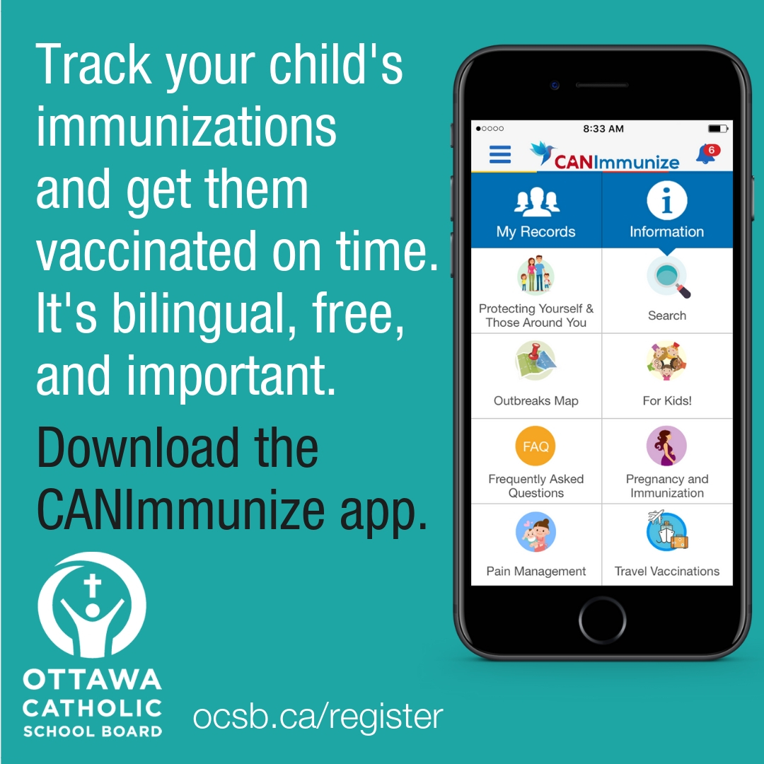 Track your child's immunizations and get them vaccinated on time. It's bilingual, free, and important, Download the App, Visit ocsb.ca/register