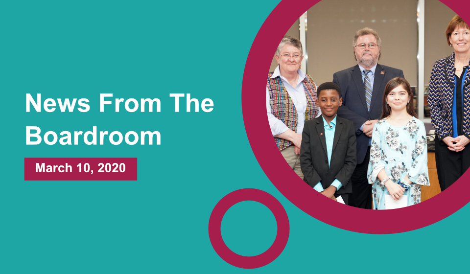 News from the Boardroom – March 10, 2020