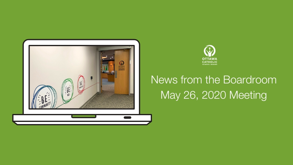 News from the Boardroom – May 26, 2020