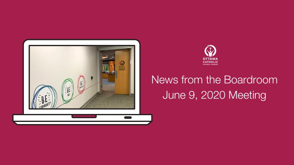 News from the Boardroom June 9, 2020