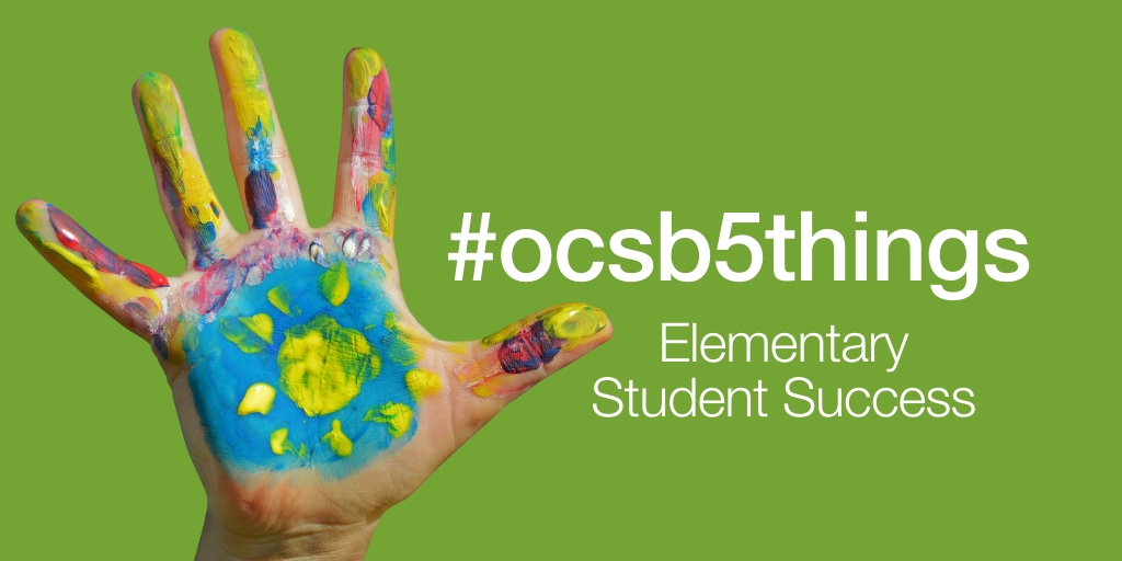 #ocsb5things from Elementary Student Success