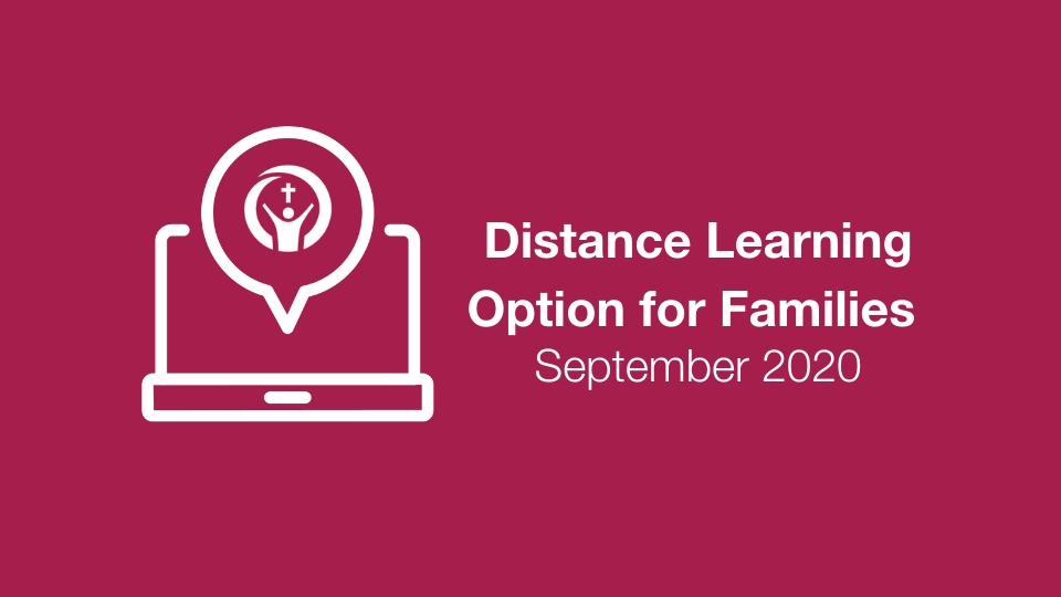 Distance Learning Option for Families – September 2020