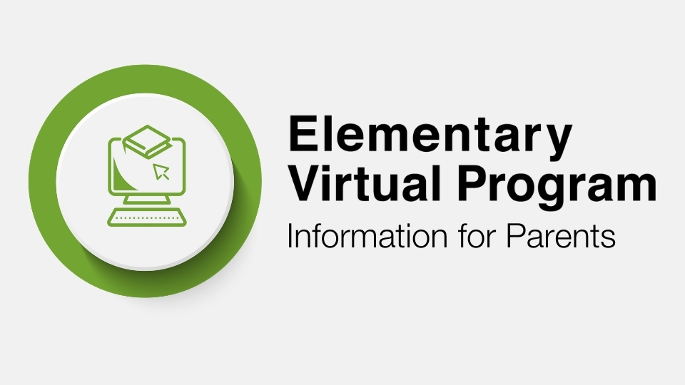 Virtual Program (K-6) – Information for Parents