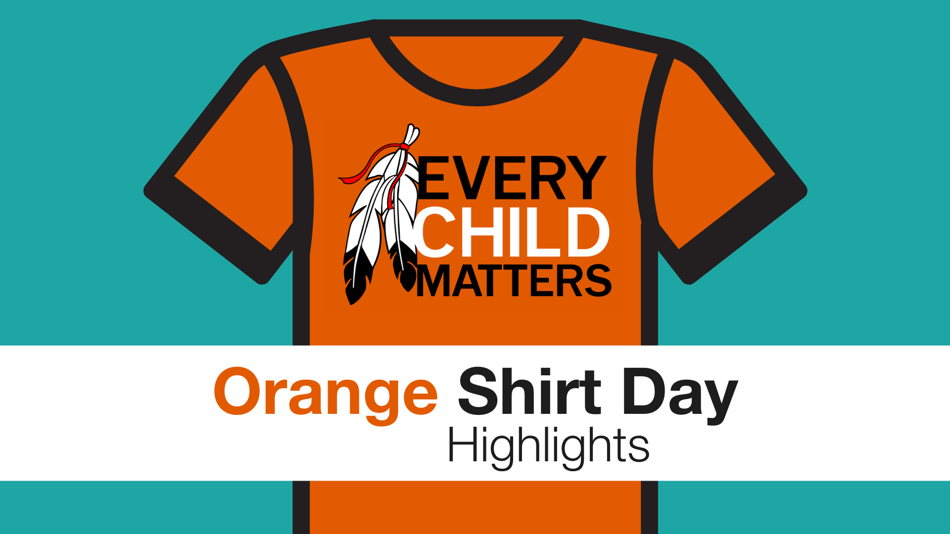 highlights from orange shirt day at the OCSB