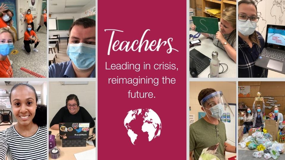 Teachers, leading in crisis reimagining the future